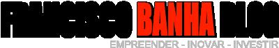 Francisco Banha Blog