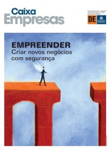 """Artigo da Caixa Empresas - """"Empreender - Criar novos negócios com segurança"""", Julho de 2013"""