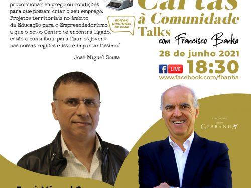 Talks Cartas à Comunidade - José Miguel Sousa