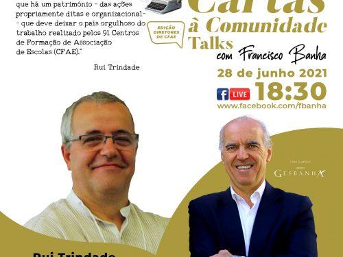 Talks Cartas à Comunidade - Rui Trindade