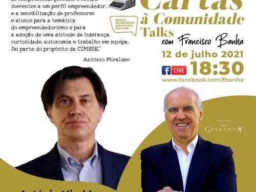Talks Cartas à Comunidade - António Miraldes
