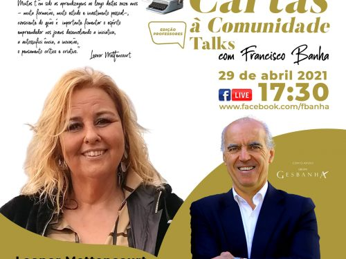 Talks Cartas à Comunidade - Leonor Mettencourt