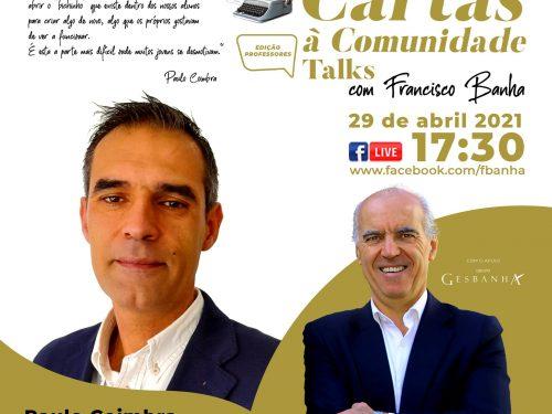 Talks Cartas à Comunidade - Paulo Coimbra